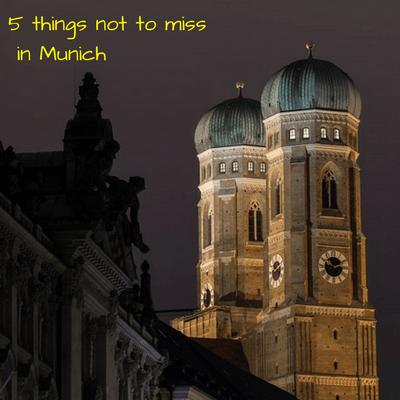 Munich our favourite city