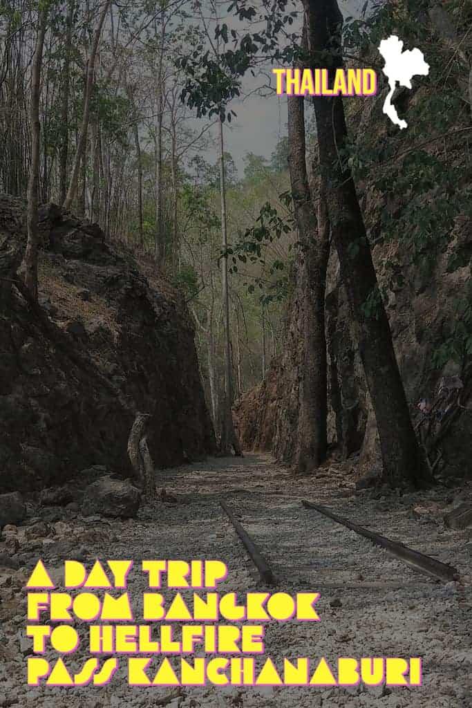 A day trip to Hellfire Pass Kanchanaburi Thailand